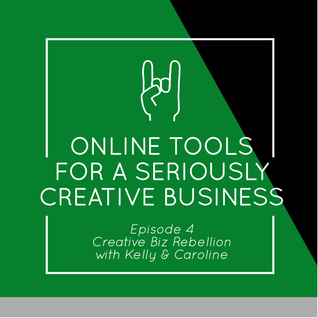 Throwback Episode – Episode 4 – Online Tools for a Seriously Creative Business
