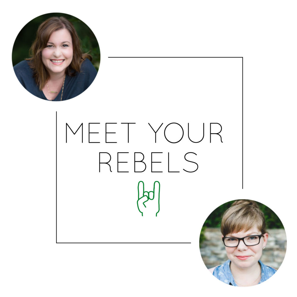 Meet Your Rebels!