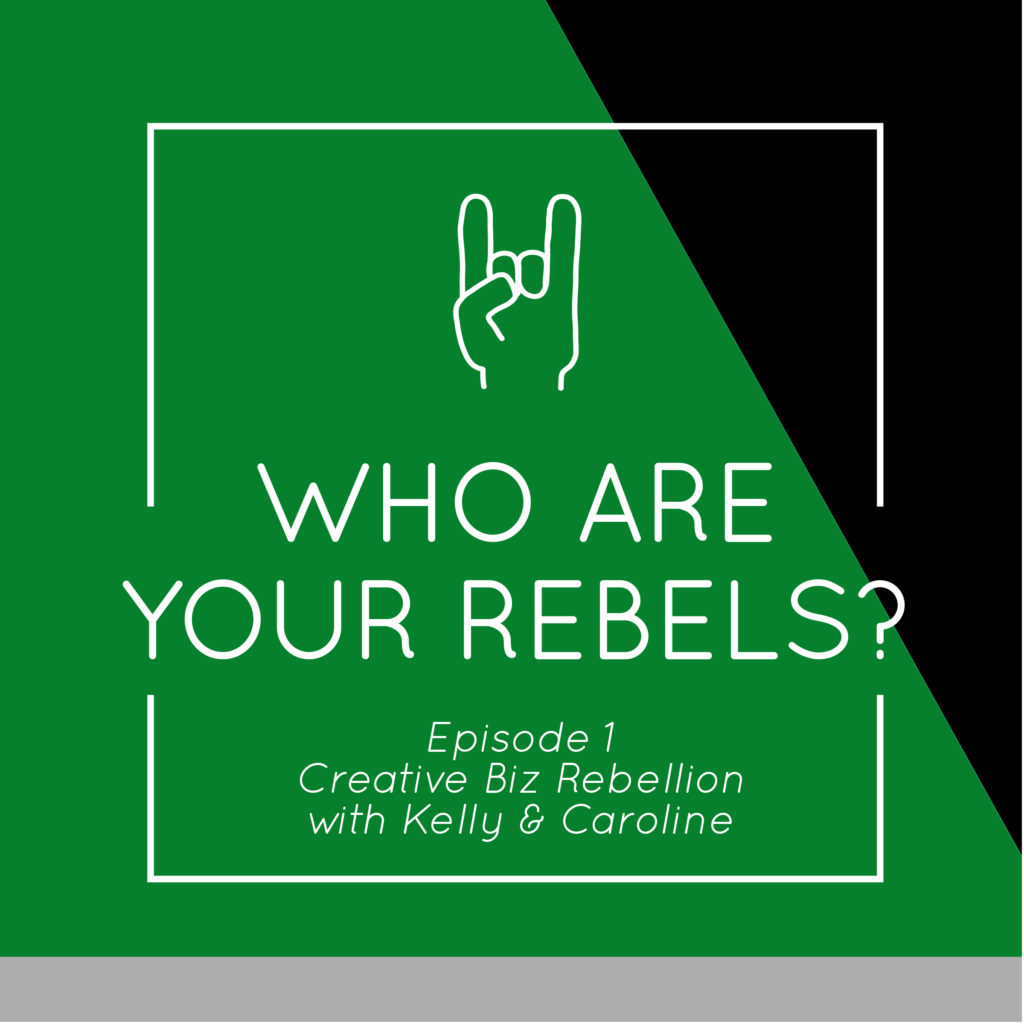 Episode 1 – Who Are Your Rebels?
