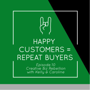 Throwback Episode – Episode 10 – Happy Customers = Repeat Buyers