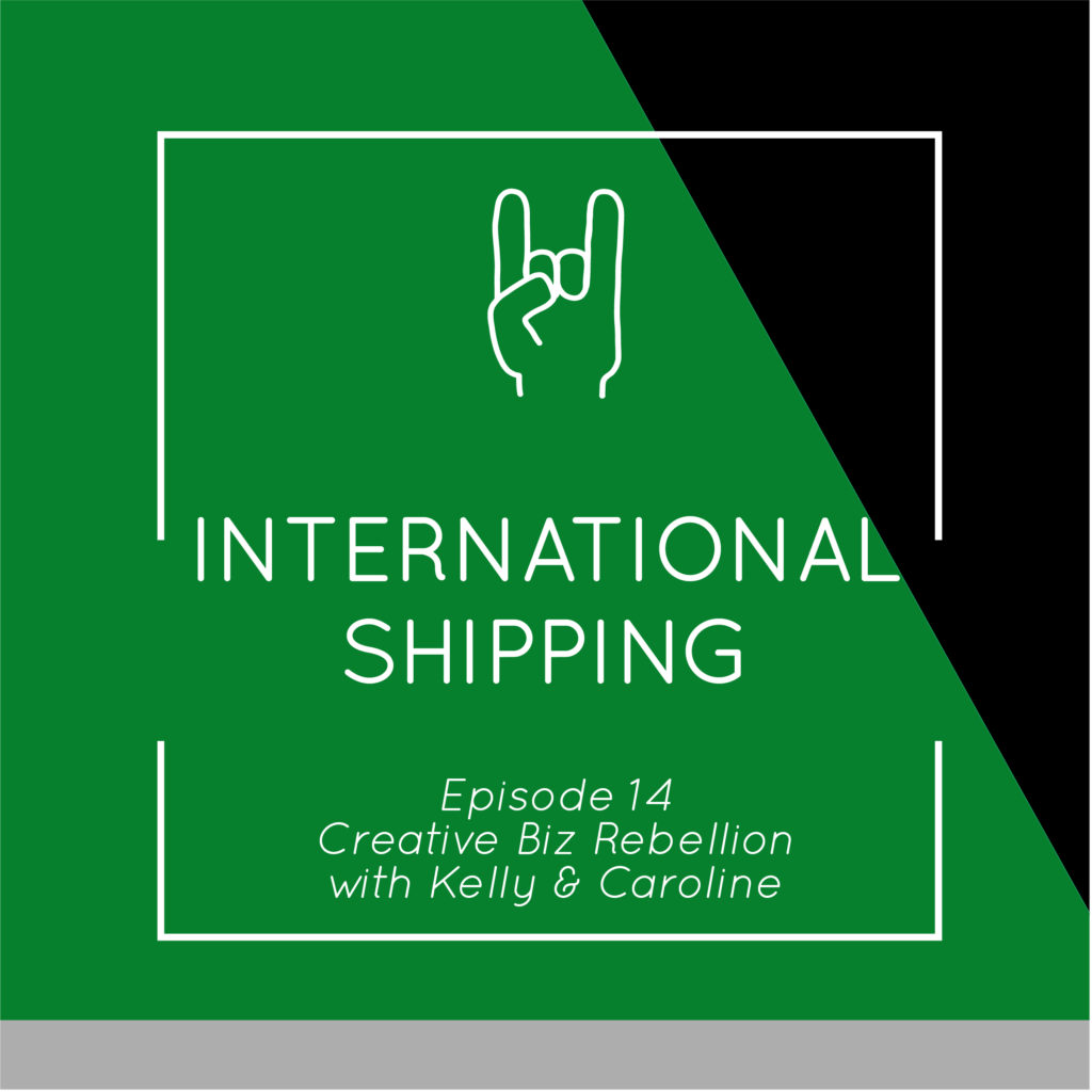 Episode 14 – International Shipping