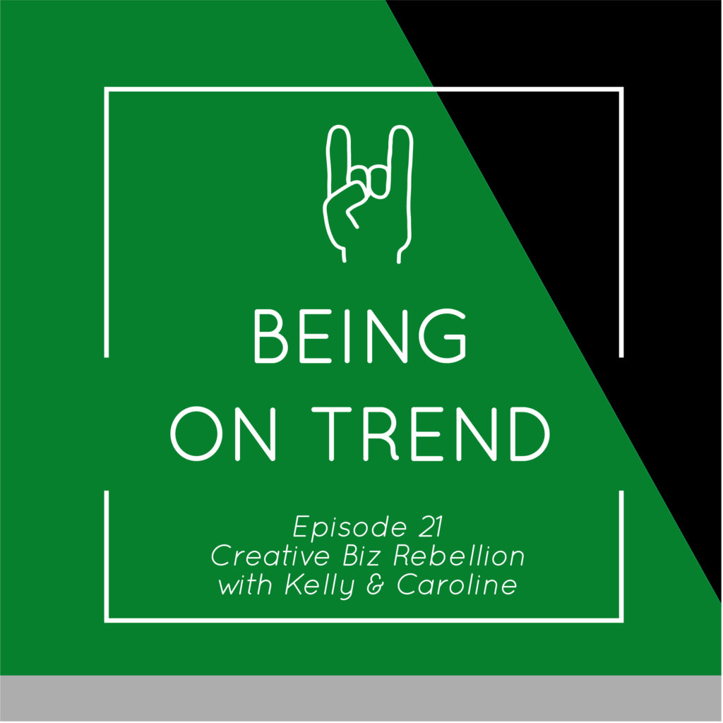 Episode 21 – Being On Trend