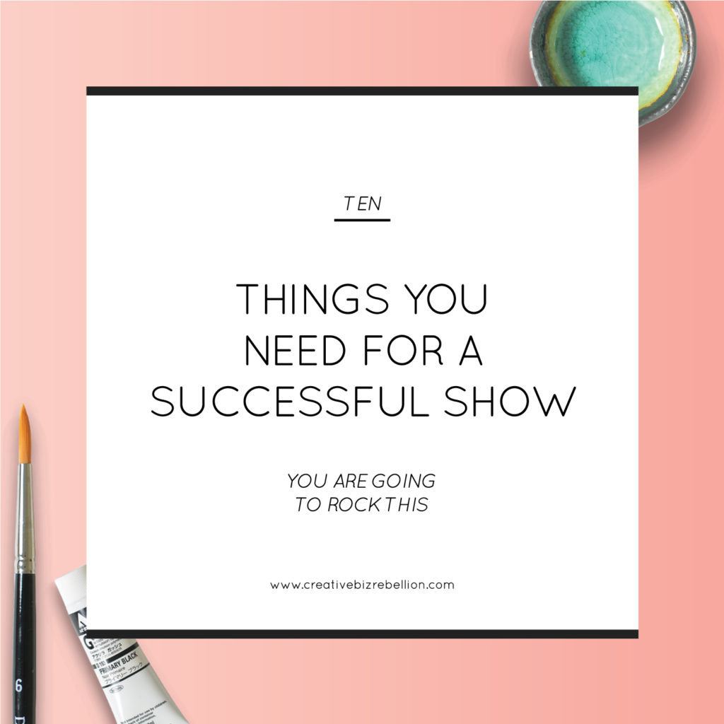 10 Things You Need for a Successful Show
