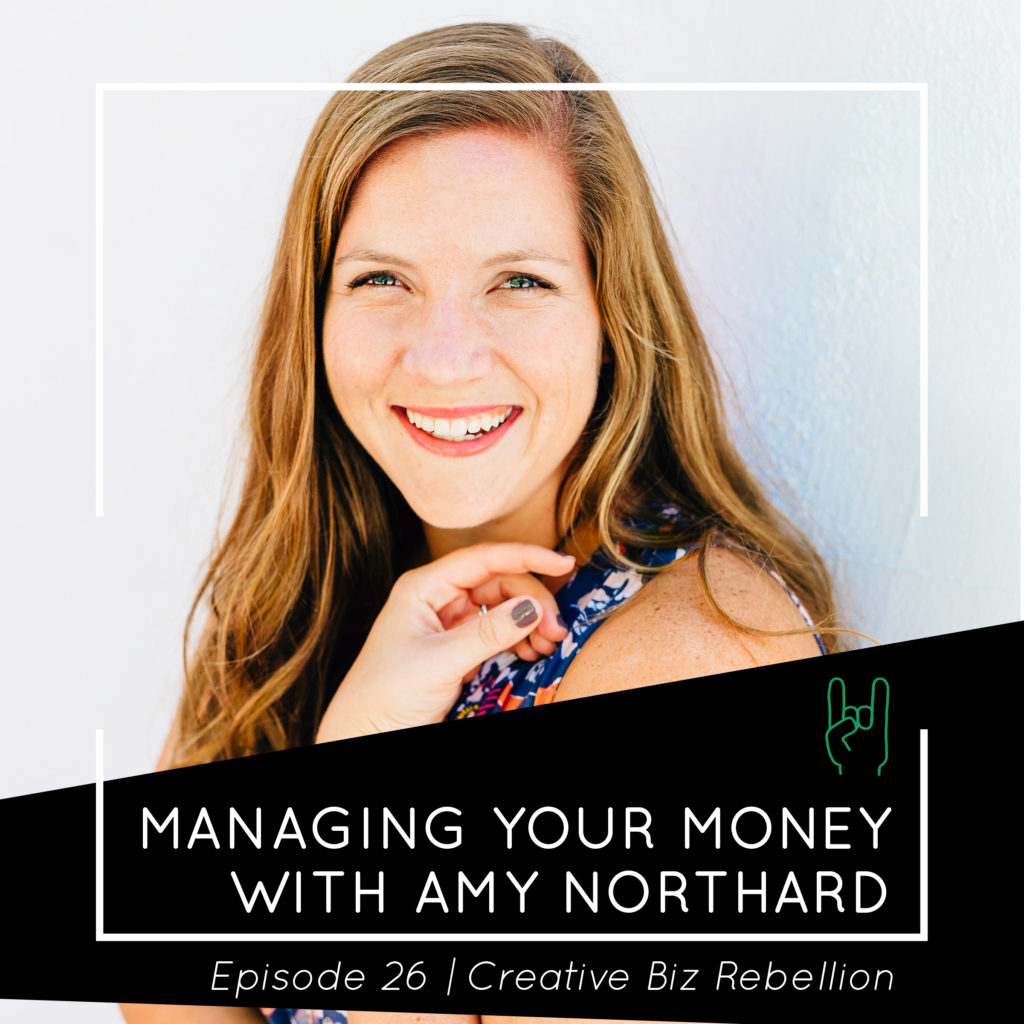 Episode 26 – Managing Your Money with Amy Northard