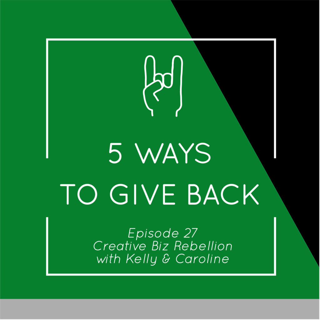 Episode 27 – 5 Ways to Give Back