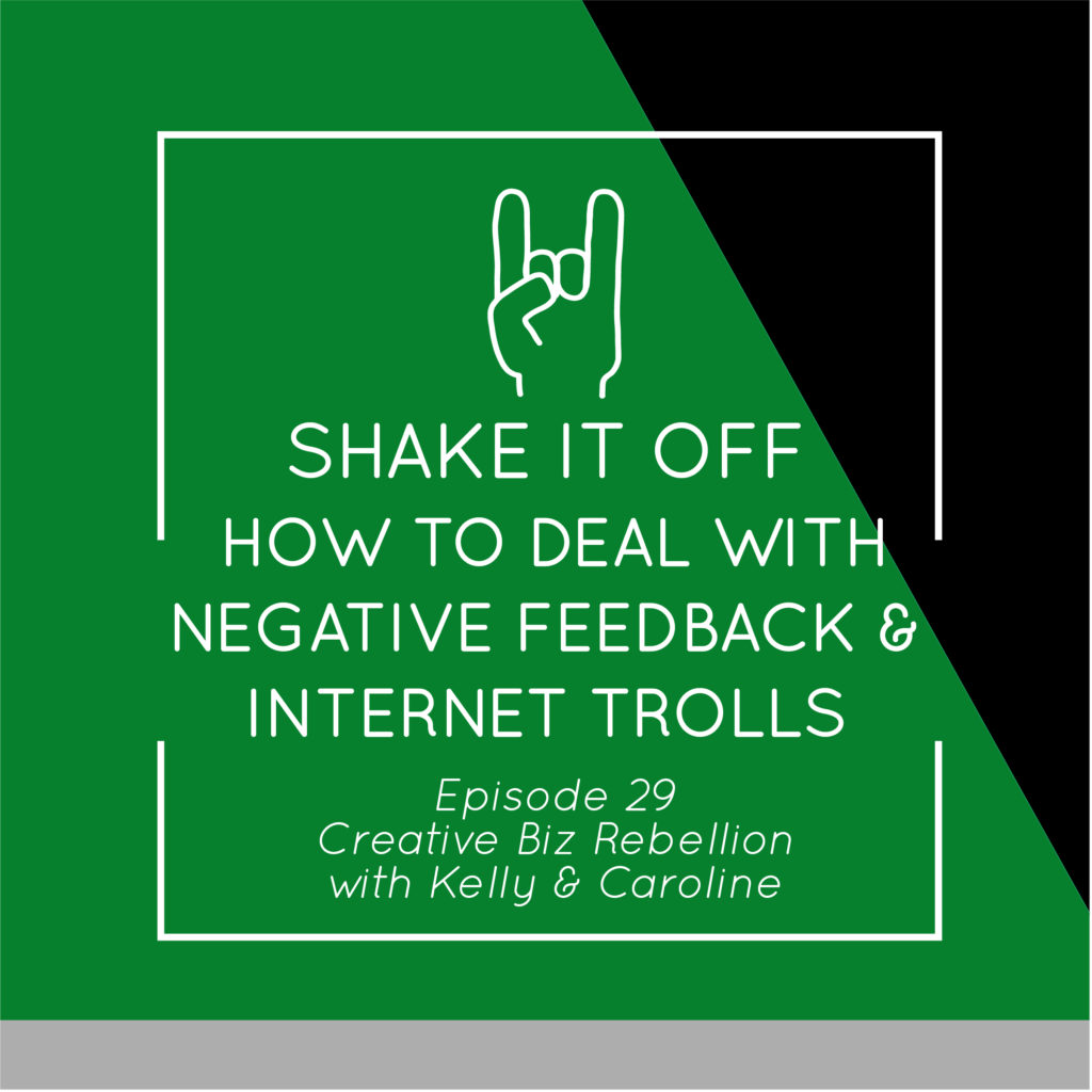 Episode 29 – Shake it off – How to Deal with Negative Feedback and Internet Trolls