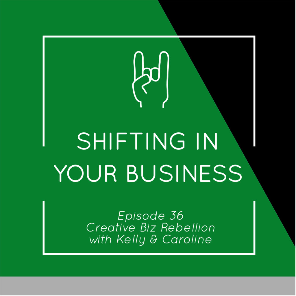 Episode 36 – Shifting in Your Business