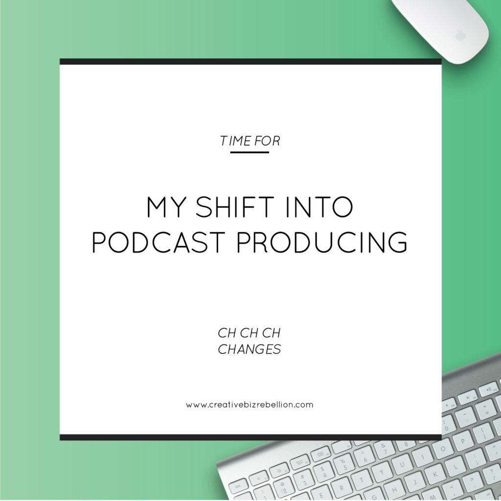 My Shift into Podcast Producing