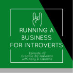Episode 42 – Running a Business for Introverts