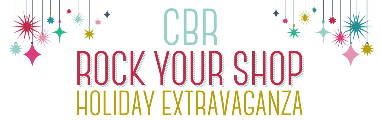CBR Rock Your Shop Holiday Extravaganza