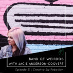 Episode 51 – Shop Talk with Band of Weirdos