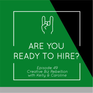 Episode 49 – Are You Ready to Hire?