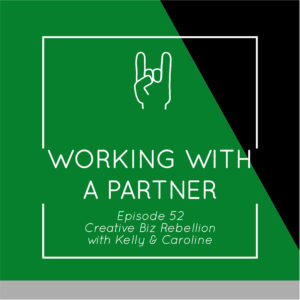 Episode 52 – Working with a Partner