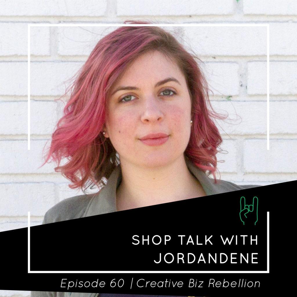 Episode 60 – Shop Talk with Jordandene