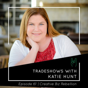 Episode 61 – Tradeshows with Katie Hunt