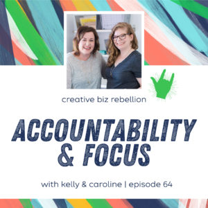 Episode 64 – Accountability and Focus
