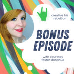Bonus Episode – Facebook for Rebels with Courtney Foster-Donahue