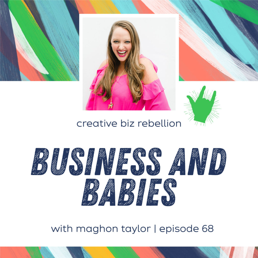 Episode 68 – Business and Babies with Maghon Taylor