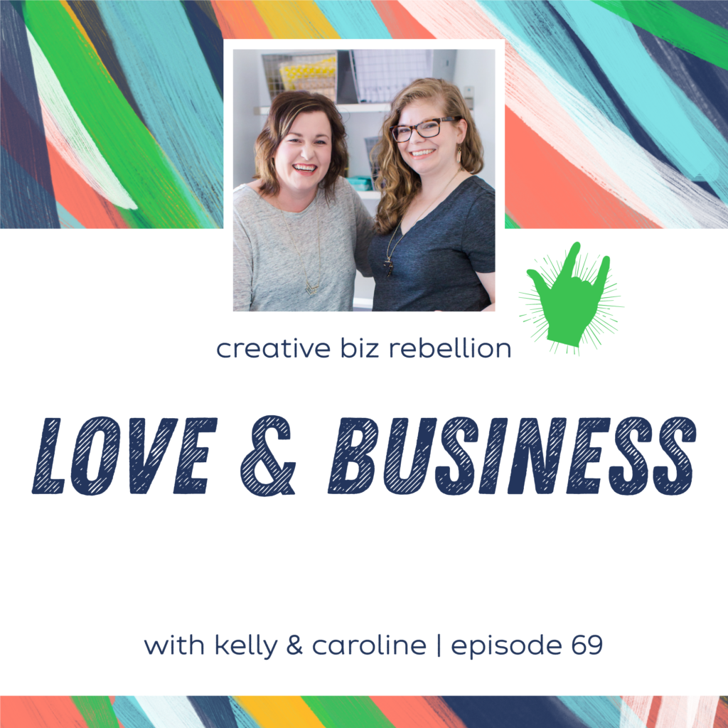 Episode 69 – Love and Business