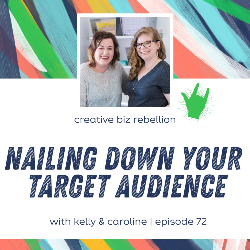 Episode 72 – Nailing Down Your Target Audience