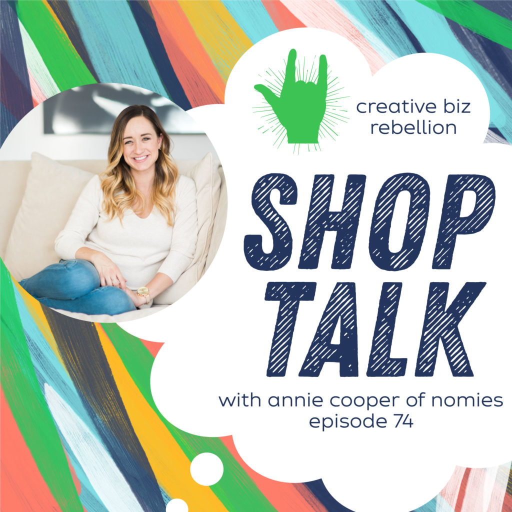Episode 74 – Shop Talk with Annie Cooper from Nomies