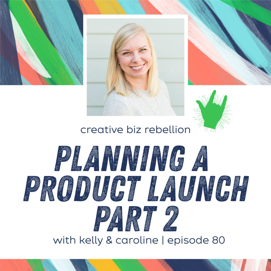 Episode 80 – Planning a Product Launch with Kristin Wilson Part 2