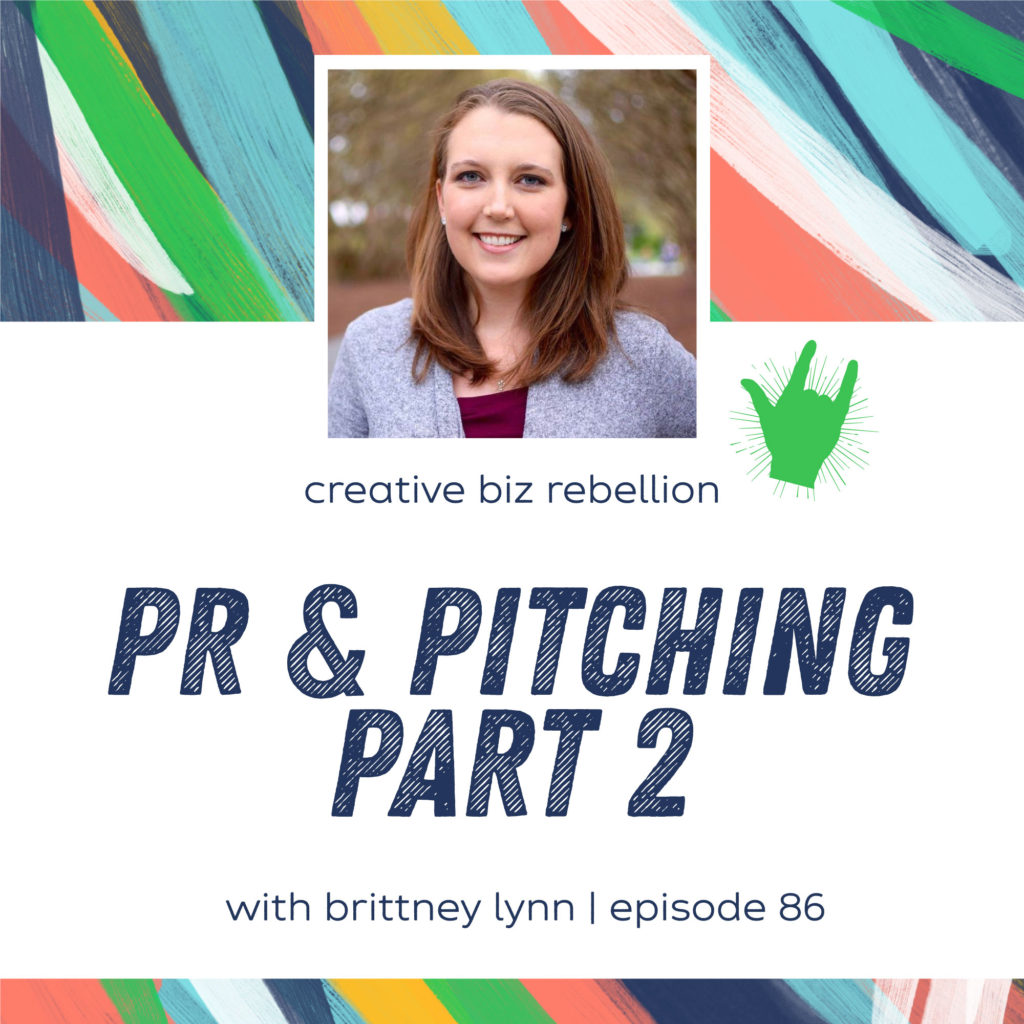 Episode 86 – PR and Pitching with Brittney Lynn Part 2
