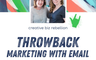 Throwback Episode – Episode 73 – Marketing with Email