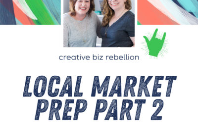 Episode 116 – Local Market Prep Part 2