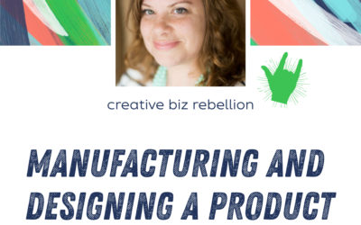 Episode 117 – Manufacturing and Designing a Product with Nicole Ketchum