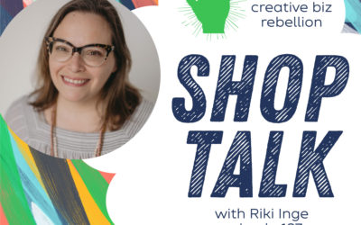 Episode 127 – SHOP TALK with Riki Inge of Rikrack